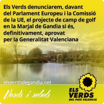 Els Verds denunciaran davant de Comissió i Parlament Europeu el projecte de camp de golf en Marjal de Gandia si s'aprova per la Generalitat