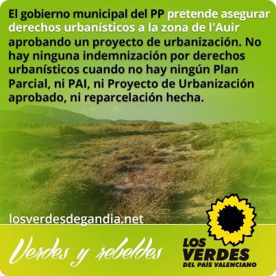 Los Verdes denuncian que el gobierno municipal del PP pretende asegurar derechos urbanísticos a la zona de l'Auir aprobando un proyecto de urbanización
