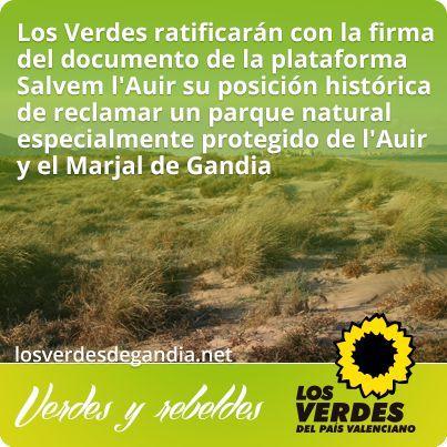 Los Verdes ratificarán con la firma del documento de Salvem l'Auir su posición histórica de reclamar un parque natural de l'Auir y Marjal de Gandia