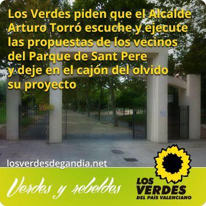 Los Verdes piden que el Alcalde Arturo Torró escuche y ejecute las propuestas de los vecinos del Parque de Sant Pere