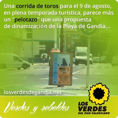 Los Verdes rechazan la promoción protaurina del Ayuntamiento de Gandia y vuelven a pedir una consulta popular sobre las corridas de toros financiadas con dinero público