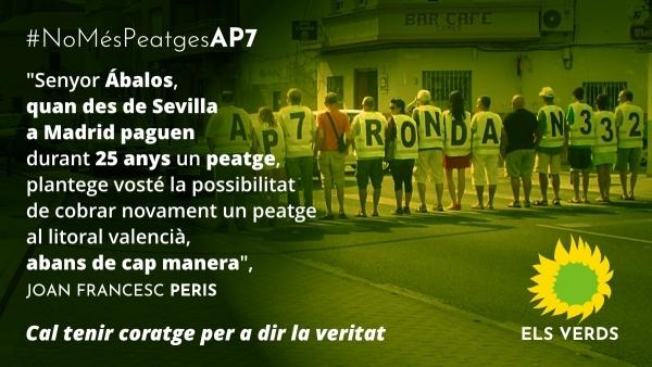 Els Verds li demanen al Ministeri de Foment que l'autopista AP-7 quede lliure de peatge quan acabe la seua concessió