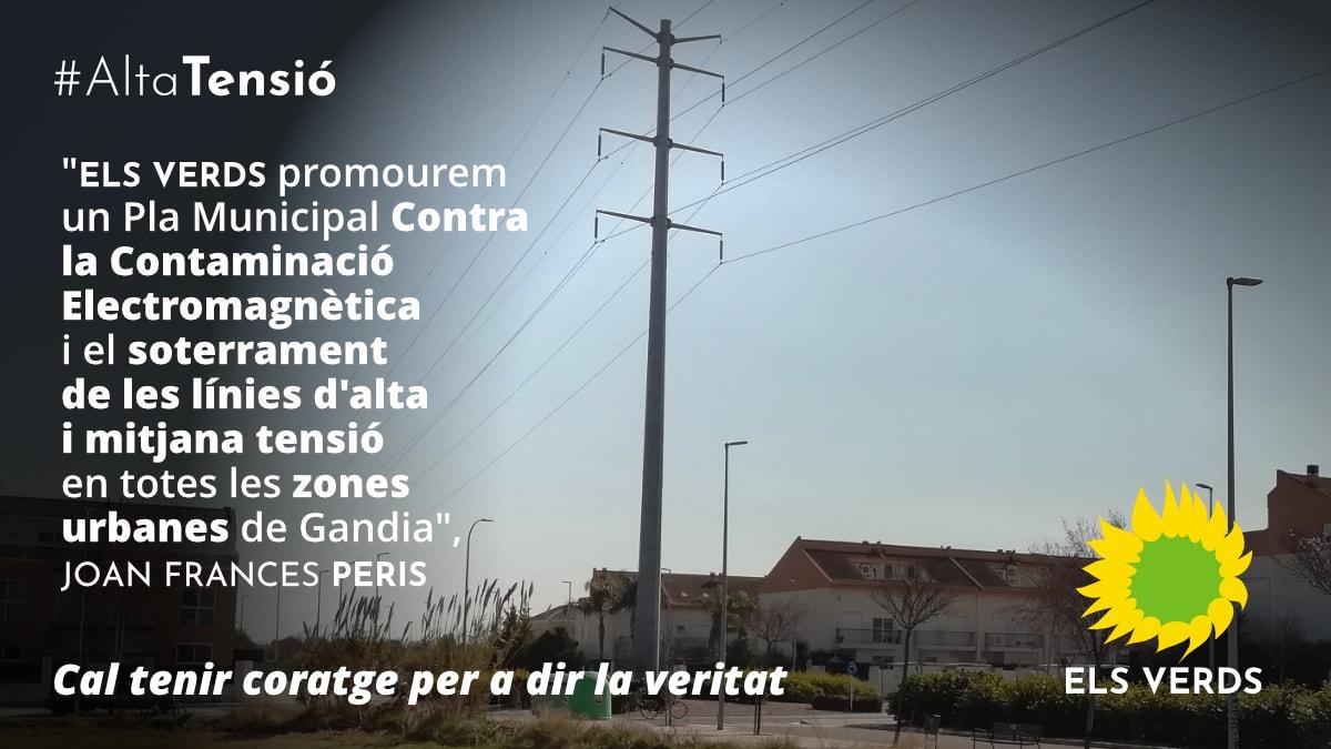 Els Verds promourem un Pla Municipal Contra la Contaminació Electromagnètica i el soterrament de les línies d'alta i mitjana tensió en totes les zones urbanes de Gandia