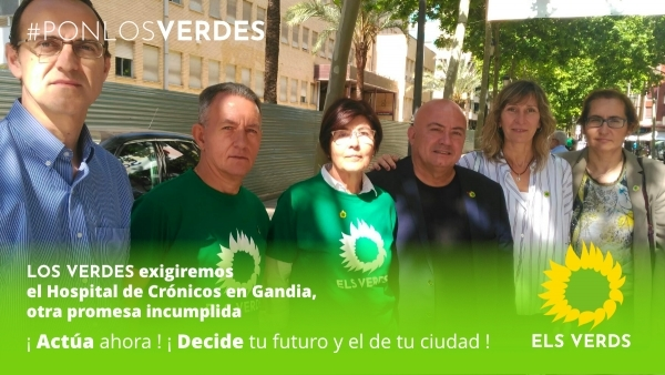 Els Verds exigiran l'Hospital de Crònics a Gandia: una altra promesa incomplida
